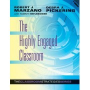The Highly Engaged Classroom by Dr Robert J Marzano