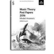 Music Theory Past Papers 2016 Model Answers: Gr. 5 / Recueil