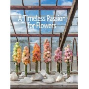 A Timeless Passion for Flowers by Team Oogenlust