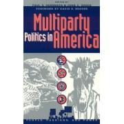 Multi-Party Politics in America by Paul S. Hernson