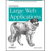 Developing Large Web Applications by Kyle Loudon