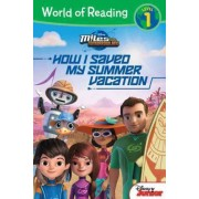Miles from Tomorrowland: How I Saved My Summer Vacation by Disney Book Group