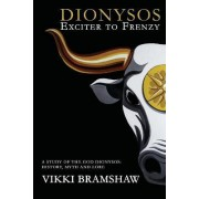 Dionysos by Vikki Bramshaw