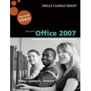 Microsoft Office 2007 by Gary B. Shelly