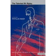 The Talented Mr Ripley: v. 1 by Phyllis Nagy
