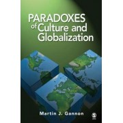Paradoxes of Culture and Globalization by Martin J. Gannon