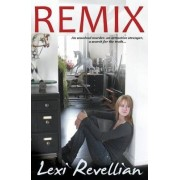 Remix by Lexi Revellian