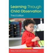 Learning Through Child Observation by Mary Fawcett
