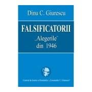 """Falsificatorii """"Alegerile"""" din 1946 ."""
