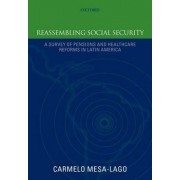 Reassembling Social Security by Carmelo Mesa-Lago