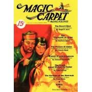 The Magic Carpet, Vol 3, No. 2 (April 1933) by John Gregory Betancourt