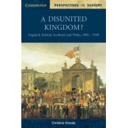 A Disunited Kingdom? by Christine Kinealy