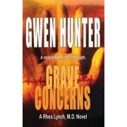 Grave Concerns by Gwen Hunter
