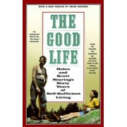 The Good Life by Helen Nearing