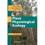 Plant Physiological Ecology by Hans Lambers