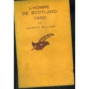 L Homme De Scotland Yard.