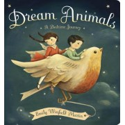 Dream Animals by Emily Winfield Martin