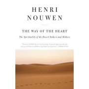 The Way of the Heart: The Spirituality of the Desert Fathers and Mothers by Henri J. M. Nouwen