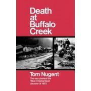 Death at Buffalo Creek by Tom Nugent