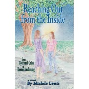 Reaching Out from the Inside by Michele Lewis