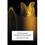 The Blood of the Vampire by Florence Marryat