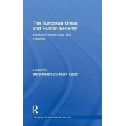 The European Union and Human Security by Mary Martin