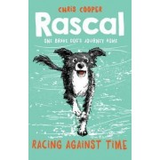 Rascal: Racing Against Time by Chris Cooper