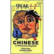 Speak E-Z Chinese In Phonetic English