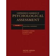 Comprehensive Handbook of Psychological Assessment: Behavioral Assessment v. 3 by Stephen N. Haynes