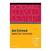 Dictionar englez-roman. Dictionarul elevului destept