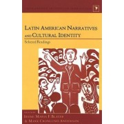 Latin American Narratives and Cultural Identity by Irene Maria Blayer