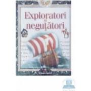 Descopera lumea - Exploratori si negutatori