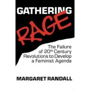 Gathering Rage by Margaret Randall