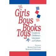 Girls, Boys, Books, Toys by Beverly Lyon Clark