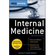 Deja Review Internal Medicine by Sarvenaz S. Saadat