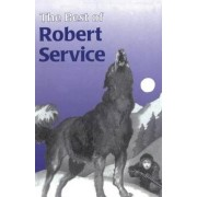 The Best of Robert Service by Robert Service