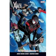 All New X-Men Vol. 6: The Ultimate Adventure by Brian Michael Bendis