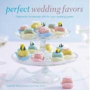 Perfect Wedding Favors by Susannah Blake
