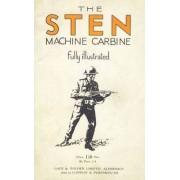 Sten Machine Carbine by Anon