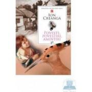 Povesti povestiri amintiri - Ion Creanga