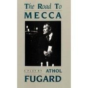 Road to Mecca by Athol Fugard