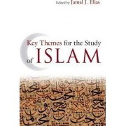 Key Themes for the Study of Islam by Jamal J. Elias