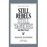 Still Rebels, Still Yankees by Donald Davidson