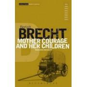 Mother Courage and Her Children by Bertolt Brecht
