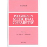 Progress in Medicinal Chemistry: Vol 39 by F. D. King