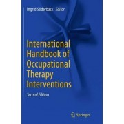 International Handbook of Occupational Therapy Interventions by Ingrid S