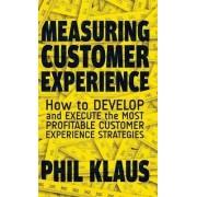 Measuring Customer Experience by Philipp Klaus