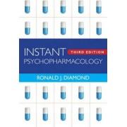 Instant Psychopharmacology by Ronald J. Diamond