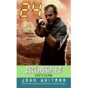 24 Declassified: Cat's Claw by John Whitman