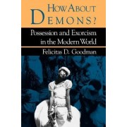How about Demons? by Felicitas D. Goodman